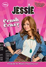 Jessie:  Crush Crazy (Jessie Junior Novel Book 3)
