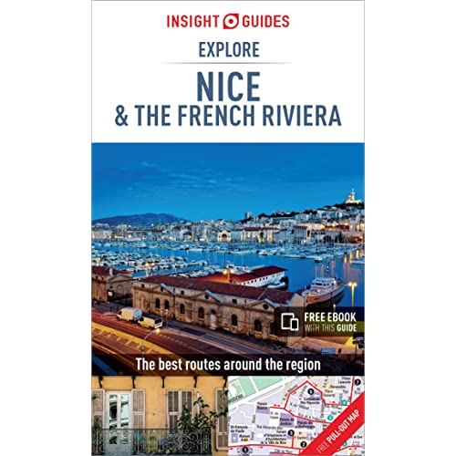 Insight Guides Explore Nice & French Riviera (Travel Guide with Free eBook) (Insight Explore Guides)