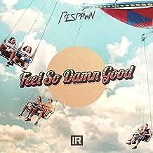 Feel so Damn Good (Extended Mix)