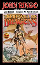 There Will be Dragons, Second Edition (Council Wars Book 1)