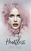 Heartless: A High School Bully Romance (The Privileged of Pembroke High Book 1)
