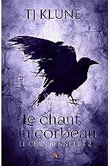 Le chant du corbeau: Le clan Bennett, T2 Format Kindle