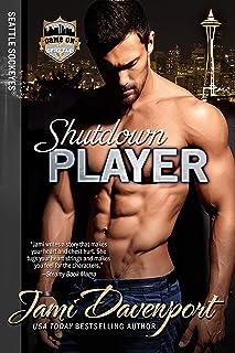 Shutdown Player: Game On in Seattle (Seattle Sockeyes Book 7)