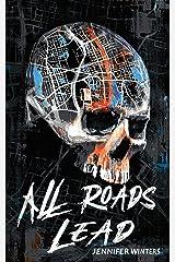 All Roads Lead Kindle Edition