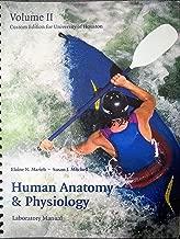 Human Anatomy & Physiology Volume II (University of Houston Custom Edition)