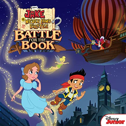 Jake and the Never Land Pirates:  Battle for the Book (Disney Storybook (eBook)) (English Edition)