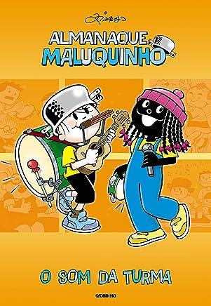 Almanaque Maluquinho - O som da Turma