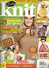 LET'S KNIT, APRIL, 2014 ISSUE 78 (THE UK'S BEST SELLING KNIT MAGAZINE