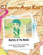 CJ and the Angel Kids: Mystery of the Medals