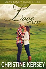 Love At Last (Lily's Story, Book 3) Kindle Edition