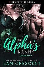 The Alpha's Nanny (The Nannies Book 6)