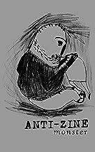 Anti-Zine: Monster