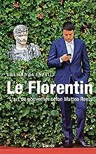 Le Florentin (Essais Etranger) (French Edition)