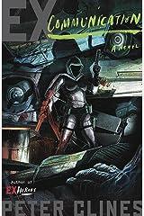 Ex-Communication: A Novel (Ex-Heroes Book 3) Kindle Edition
