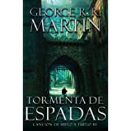 Tormenta De Espadas: Cancion De Hielo Y Fuego III (Spanish Edition)