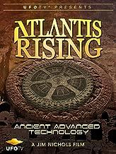 Atlantis Rising - Ancient Advanced Technology