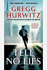 Tell No Lies: A Novel Kindle Edition