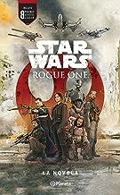 Star Wars. Rogue One. La novela