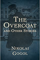 The Overcoat: And Other Stories Kindle Edition