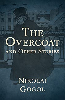 The Overcoat: And Other Stories