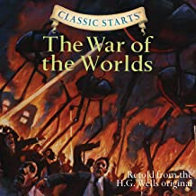 The War of the Worlds (Adaptation): Classic Starts, Book 55