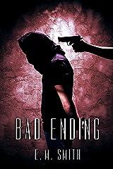 Bad Ending (Agent Juliet Book 5) Kindle Edition