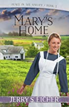 Mary's Home (Peace in the Valley Book 3)