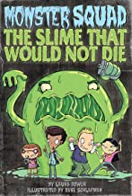 The Slime That Would Not Die #1 (Monster Squad)