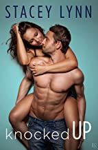 Knocked Up (Crazy Love Book 2)