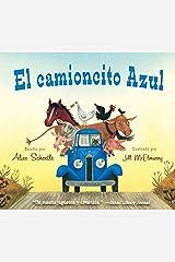 El camioncito Azul (Little Blue Truck, Spanish Edition) Kindle Edition