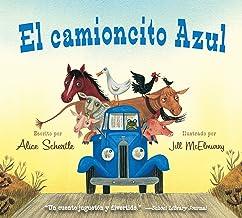 El camioncito Azul (Little Blue Truck, Spanish Edition)
