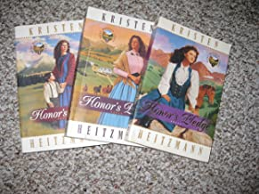 Honor's Pledge, Honor's Price, and Honor's Quest - 3 BOOKS of Rocky Mountain Legacy