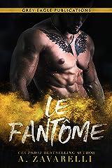 Le Fantôme: Un roman Gangs de Boston Format Kindle