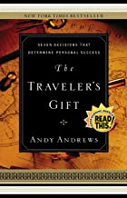 The Traveler's Gift: Seven Decisions that Determine Personal Success PDF