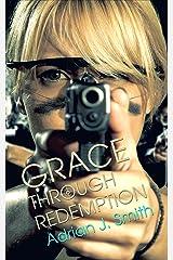 Grace through Redemption (Spirit of Grace Book 3) Kindle Edition