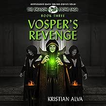 Vosper's Revenge: The Dragon Stone Saga, Book 3