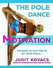The Pole Dance Motivation