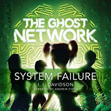 The Ghost Network: System Failure: Ghost Network, Book 3