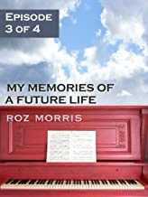 My Memories of a Future Life - Episode 3 of 4: Like Ruby