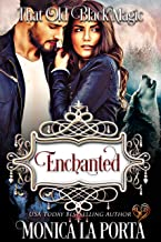 Enchanted: That Old Black Magic (Heart's Desired Mate)