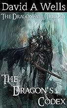 The Dragon's Codex (Dragonfall Book 2)