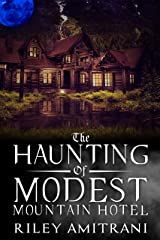 The Haunting of Modest Mountain Hotel Kindle Edition