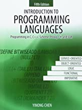 Introduction to Programming Languages: Programming in C, C++, Scheme, Prolog, C#, and SOA
