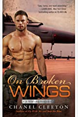 On Broken Wings (A Wild Aces Romance Book 3) Kindle Edition