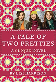 The Clique #14: A Tale of Two Pretties (English Edition)