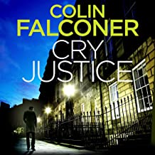 Cry Justice: DI Charlie George, Book 4