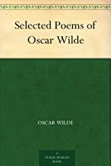 Selected Poems of Oscar Wilde (English Edition) eBook Kindle