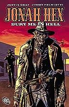Jonah Hex: Bury Me In Hell (Jonah Hex (2006-2011))