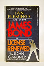 License Renewed - The Return of James Bond - 007