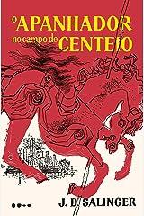 O apanhador no campo de centeio (Portuguese Edition) Kindle Edition